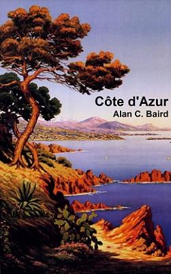 La Côte d´Azur (ca. 1920), by Charles Morel de Tangry (1857-1930), for the PLM (Compagnie des chemins de fer de Paris à Lyon et à la Méditerranée) railroad company