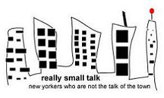 really small talk